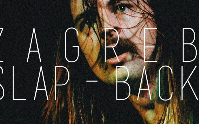 ZAGREB SLAP-BACK // CHAPTER I