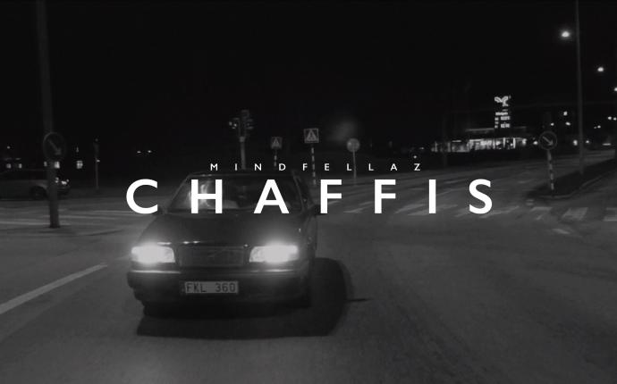 Mindfellaz - Chaffis (Official Video)